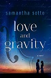 Cover of Love and Gravity