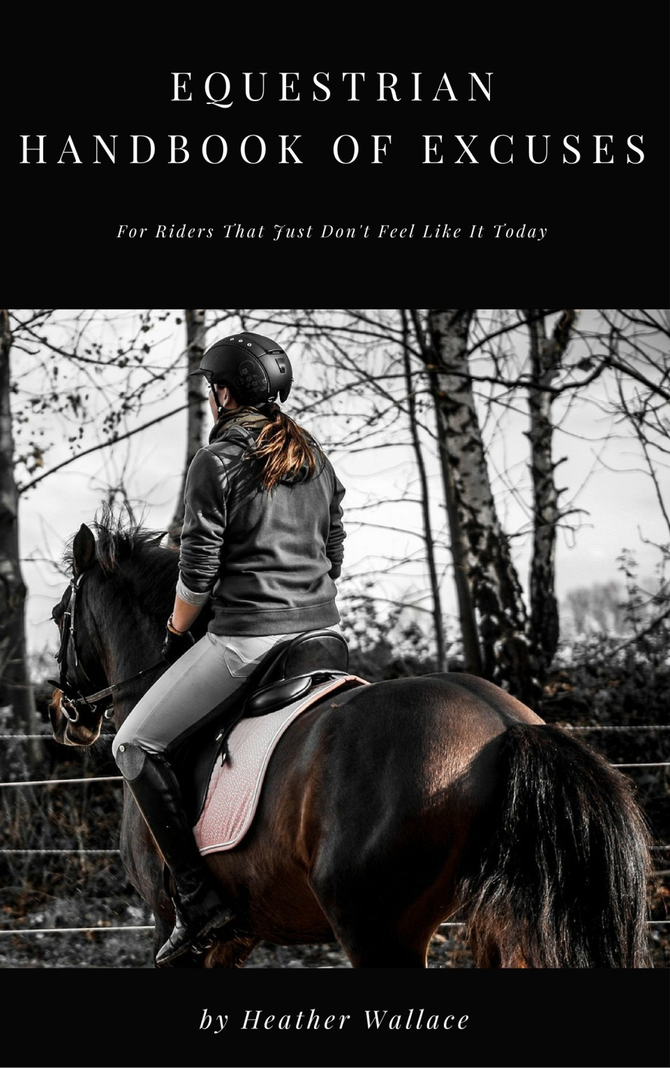 Equestrian Handbook of Excuses