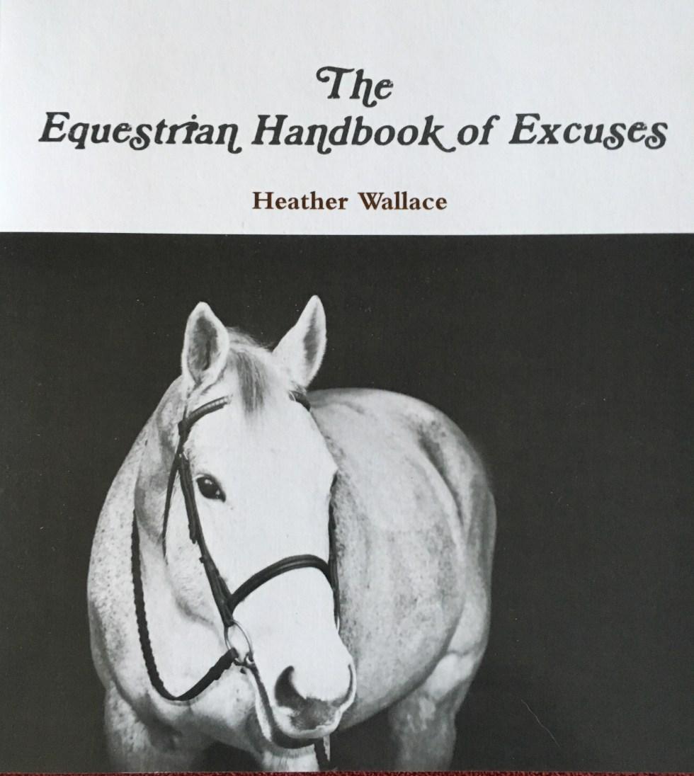 Equestrian Handbook of Excuses, Photography Edition
