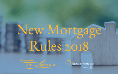 Canada's New Mortgage Rules 2018