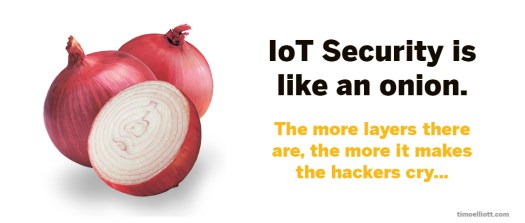 iot security is like an onion