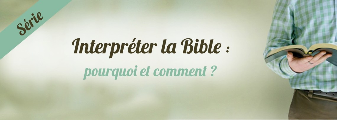 Interpréter la Bible
