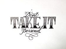 dont-take-it-personal