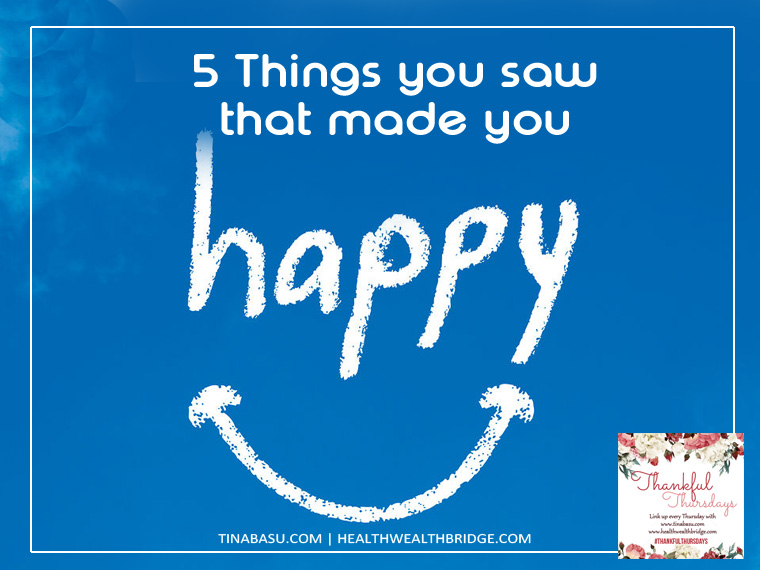 things that made you happy thankful thursday