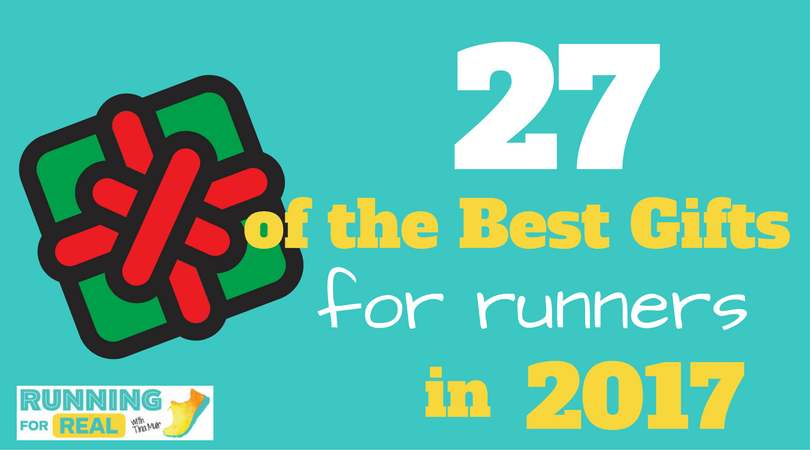 Best Gifts for Runners: 2017 Holiday Gift Guide • Running For Real