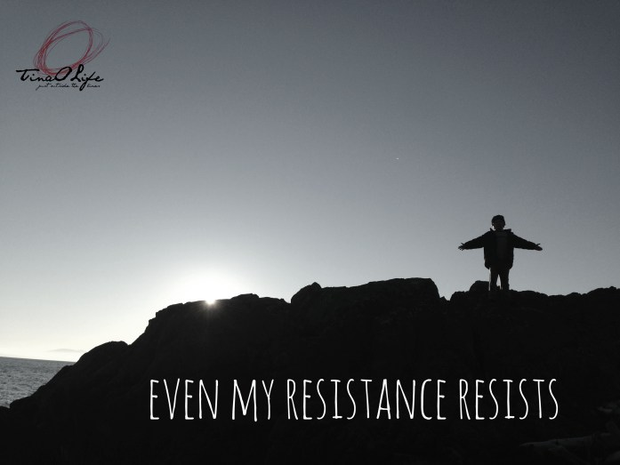Even my resistance