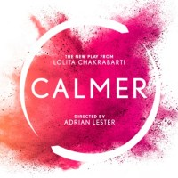 Calmer, a new play by Lolita Chakrabarti will receive World Premier at Birmingham Rep in the Autumn, directed by Adrian Lester