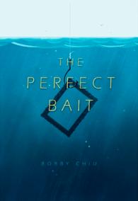 perfect bait