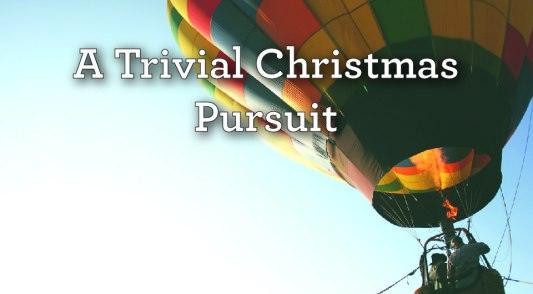 A trivial Christmas Pursuit-01