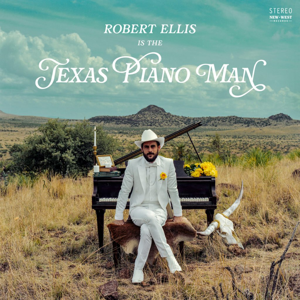 Robert Ellis | Texas Piano Man