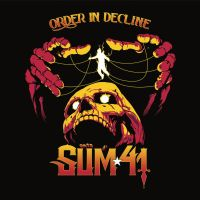 Sum 41 | Order in Decline