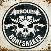 Airbourne's Boneshaker Tops Today's Album Announcements