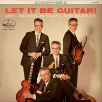 Joel Paterson | Let It Be Guitar! Joel Paterson Plays The Beatles