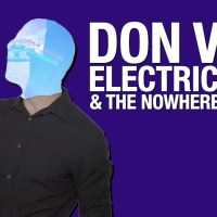 Don Vail | Electric Man & The Nowhere Drones: Exclusive Video Premiere