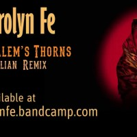Carolyn Fe Reinvents the Blues With Jerusalem's Thorns: Civilian Remix