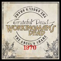 The Grateful Dead | Workingman's Dead: The Angel's Share