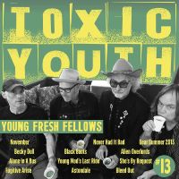 Albums Of The Week: The Young Fresh Fellows | Toxic Youth