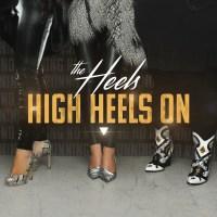 The Heels | High Heels On: Exclusive Premiere
