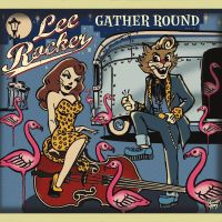 Now Hear This: Lee Rocker | Gather Round