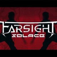 Farsight | Solace: Exclusive Video Premiere