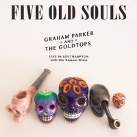 Now Hear This: Graham Parker | 5 Old Souls (Live)