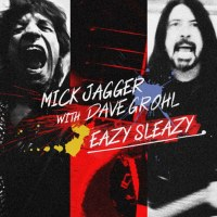Mick Jagger & Dave Grohl Team Up For Eazy Sleazy