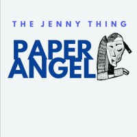 The Jenny Thing | Paper Angel: Exclusive Premiere