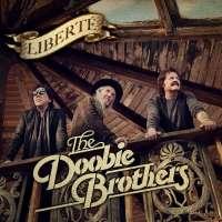 Albums Of The Week: The Doobie Brothers | Liberté