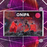 Albums Of The Week: Onipa | Tapes Of Utopia
