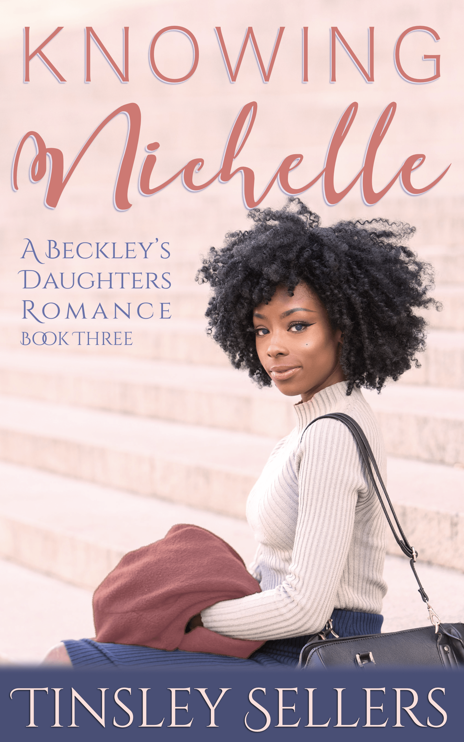 Knowing Nichelle: Beckley's Daughters, Book 3
