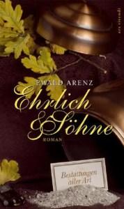 Cover Ewald Arenz Ehrlich und Söhne