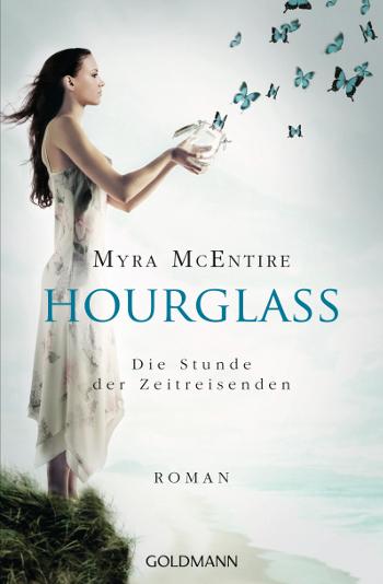 Cover Myra McEntire Hourglass - Die Stunde der Zeitreisenden