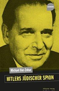 Cover Michael Bar-Zohar: Hitlers jüdischer Spion