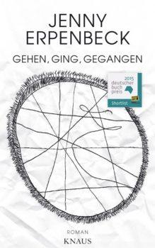 Cover Jenny Erpenbeck: Gehen, ging, gegangen (Knaus Verlag)