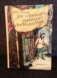 Cover Die sletsamen Abenteuer des Marco Polo Willi Meinck