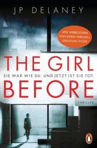 Cover JP Delaney The Girl Before - Sie war wie du. Und jetzt ist sie tot