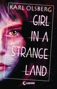 Karl Olsberg Girl in a strange Land Cover