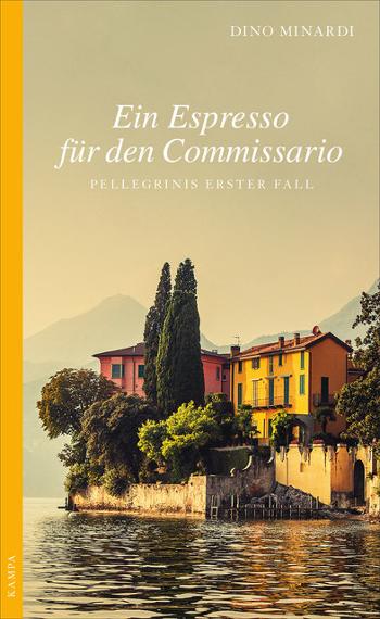 Cover Dino Minardi Ein Espresso für den Commissario Pellegrini
