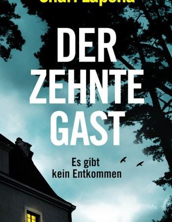 Cover Shari Lapena Der zehnte Gast