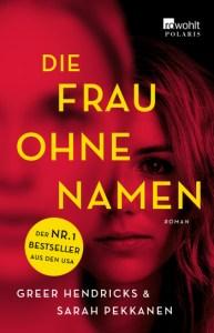 Cover Sarah Pekkanen, Greer Hendricks Die Frau ohne Namen