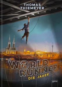 Cover Thomas Thiemeyer. World Runner (1). Die Jäger