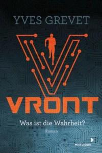 Cover Yves Grevet VRONT – Was ist die Wahrheit?