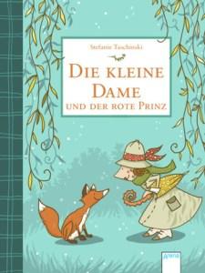 Cover Stefanie Taschinski Die kleine Dame und der rote Prinz (2)