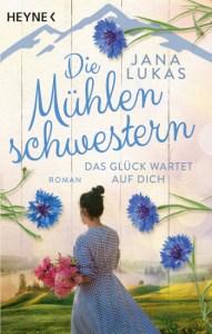 Cover Jana Lukas Die Mühlenschwestern - Band 3