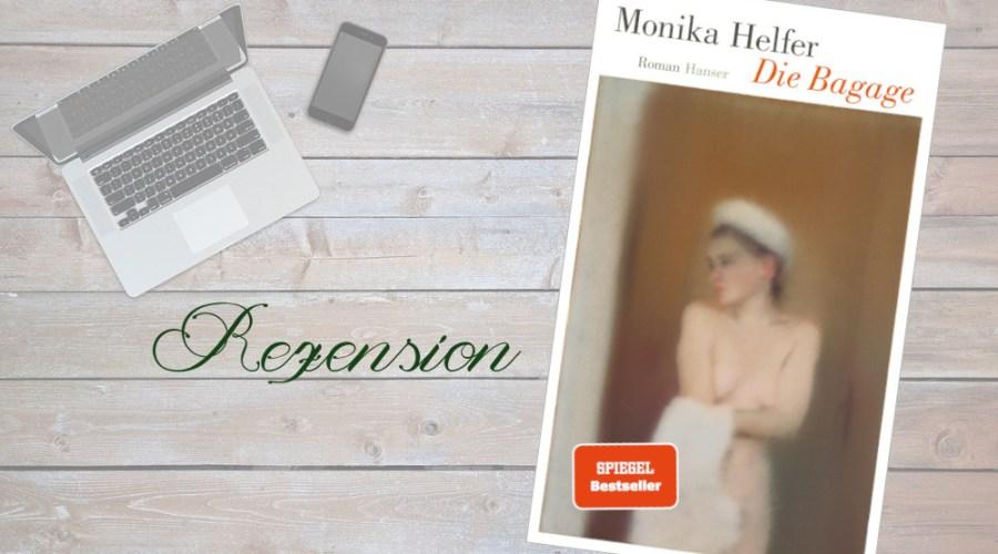 Beitrag Monika Helfer Die Bagage