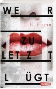 Cover Wer zuletzt lügt von Laurie Elizabeth Flynn