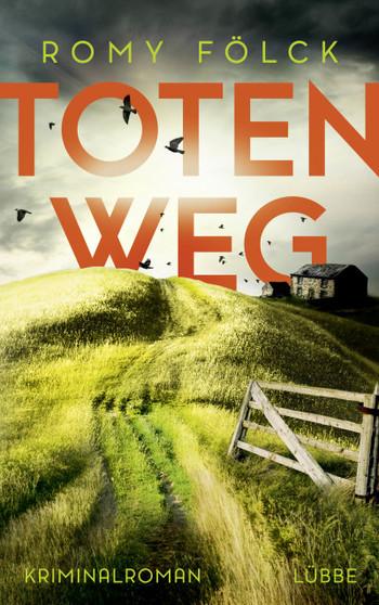 Cover Totenweg Romy Fölck