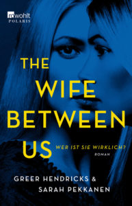 The Wife Between Us Cover © Rowohlt Verlag
