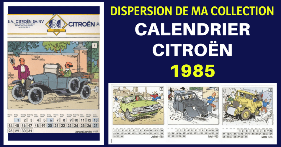 A VENDRE CALENDRIER TINTIN CITROËN (1985)