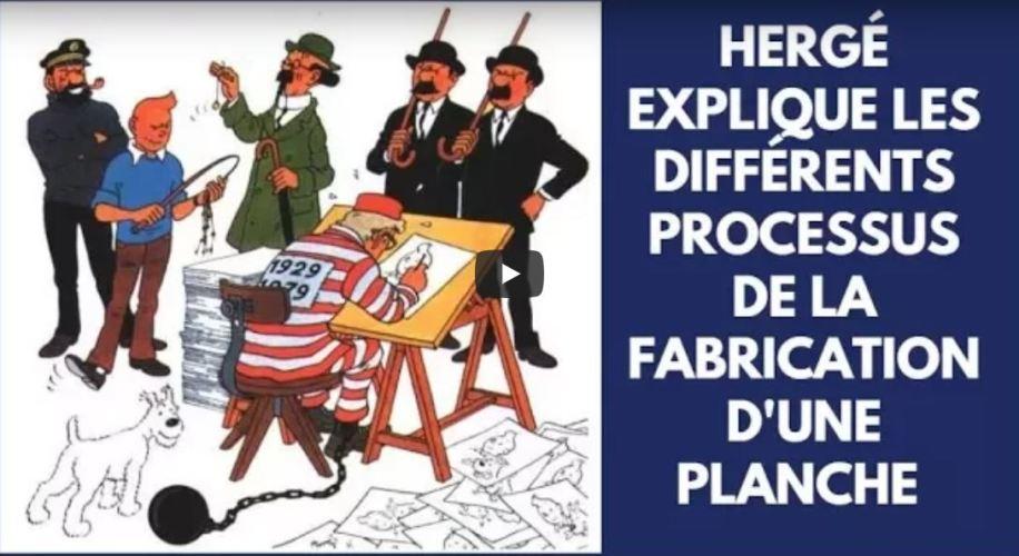 VIDÉO : HERGÉ NOUS EXPLIQUE COMMENT NAÎT UNE PLANCHE DE TINTIN (1978)